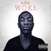 Woke (feat. Isaiah Camino & Waave) by Blink
