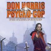 07: Drei Gräber in Sibirien von Don Harris - Psycho Cop