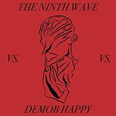 Reformation (Demob Happy Remix) by Ninth Wave
