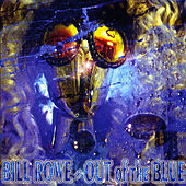 Bill Rowe out of the Blue von Bill Rowe