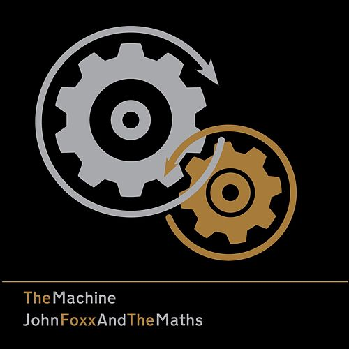 The Machine by John Foxx