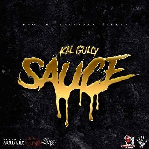 Sauce by Kal Gully