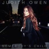 Somebody's Child (Bonus Track Version) by Judith Owen
