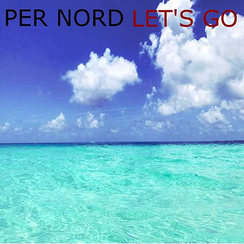 Let's Go by Per Nord