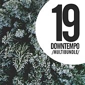 19 Downtempo Multibundle - EP by Various Artists