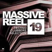 Massive Reel, Vol.19: Techno Clubbers Selection - EP by Various Artists