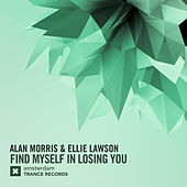 Find Myself In Losing You by Alan Morris