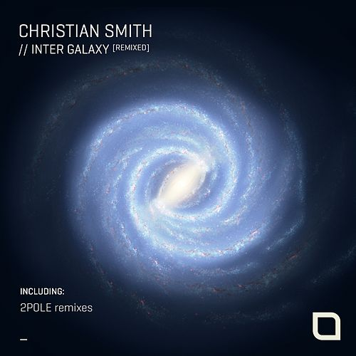 Inter Galaxy [Remixed] by Christian Smith