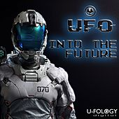 Into The Future by UFO