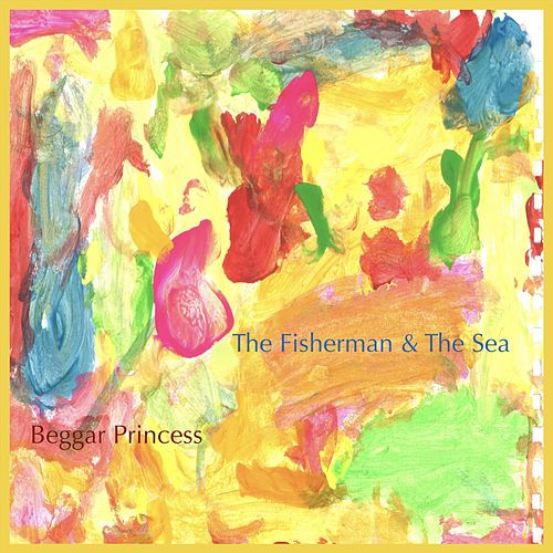 Beggar Princess by Fisherman