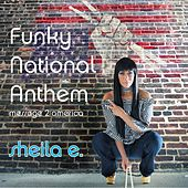 Funky National Anthem: Message 2 America by Sheila E.