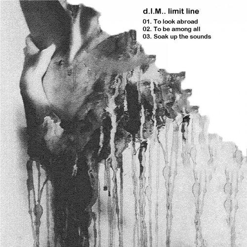 Limit Line by D.I.M.