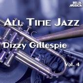 All Time Jazz: Dizzy Gillespie, Vol. 4 von Dizzy Gillespie