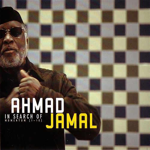 Play & Download In Search of Momentum by Ahmad Jamal | Napster
