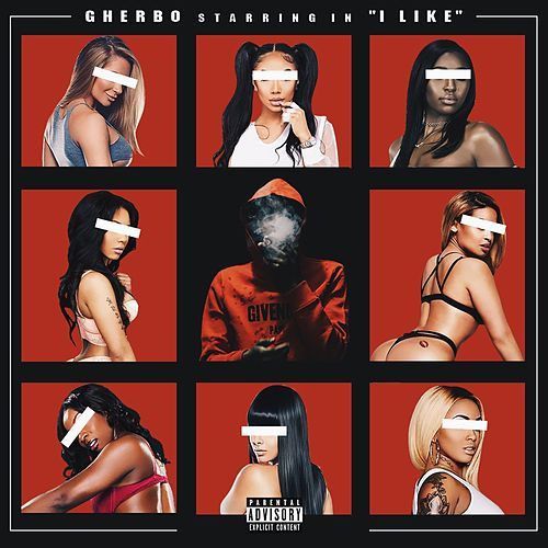 I Like by G Herbo