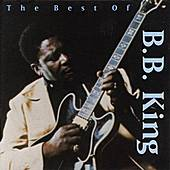 Play & Download The Best Of B. B. King by B.B. King | Napster
