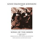 Song of the Birds (Arr. for Guitar and Cello by Lou V. Johnson) by Louis Valentine Johnson