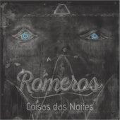 Coisas das Noites by Los Romeros