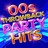 00's Throwback Party Hits by Various Artists