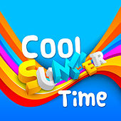 Cool Summer Time – Ibiza Chill Out, Soft Vibes, Free Time, Beach Lounge, Deep Sun, Relaxation, Beach House by #1 Hits Now