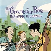 Big Apple Bluegrass by The Greenbriar Boys