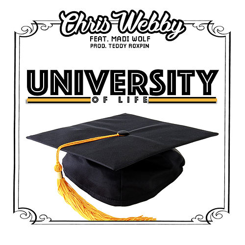 University of Life (feat. Madi Wolf) by Chris Webby