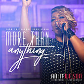 More Than Anything (Radio Edit) by Anita Wilson