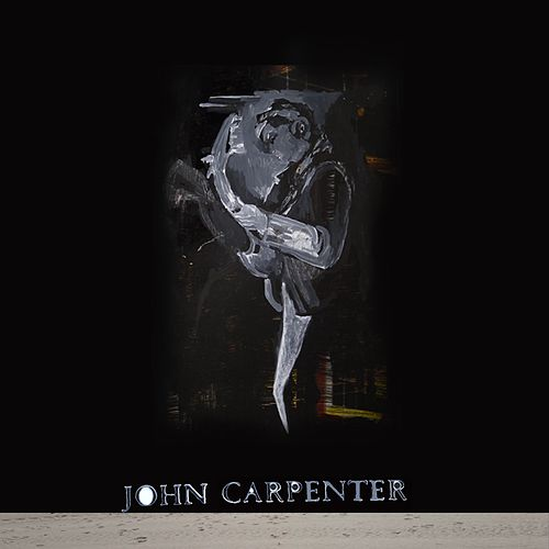 When Night Comes Knocking by John Carpenter