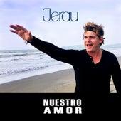 Nuestro Amor by Jerau