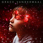 Moonlight (BKAYE Remix) by Grace VanderWaal