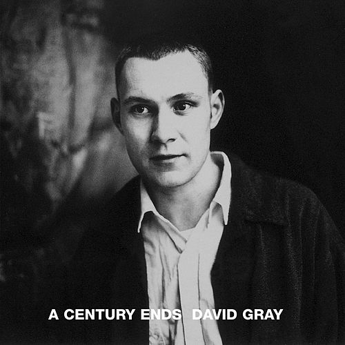 Play & Download A Century Ends by David Gray | Napster