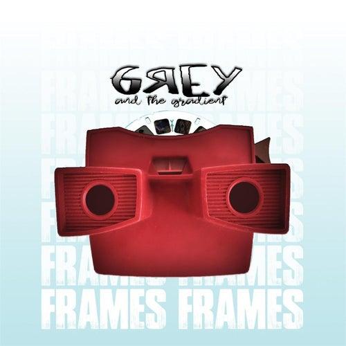 Frames by Grey