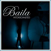 Baila by Intoxsickhated