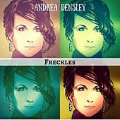Freckles by Andrea Densley