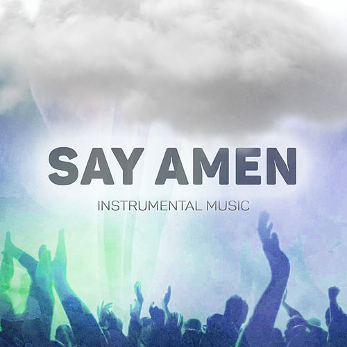 Say Amen by Unspecified