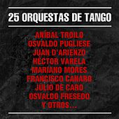 25 Orquestas de Tango by Various Artists