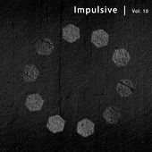 Impulsive, Vol. 10 by Various Artists