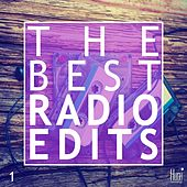 The Best Radio Edits by Various Artists