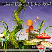 Tales of Dub and Techno, Vol. 14 by Various Artists