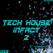 Tech House Infact, Vol. 2 by Various Artists
