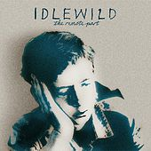 Play & Download The Remote Part by Idlewild | Napster