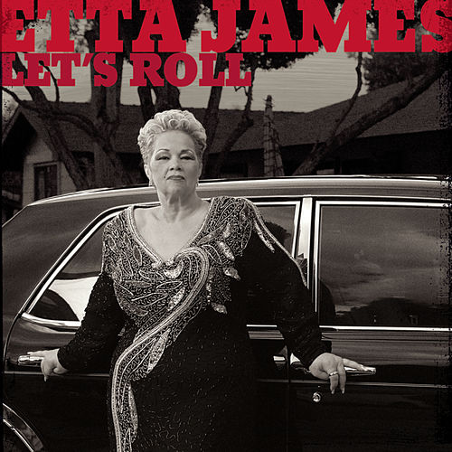 Let's Roll by Etta James