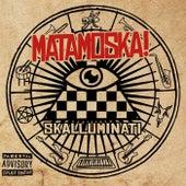 Skalluminati by Matamoska!