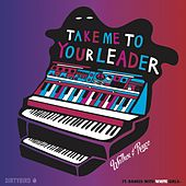Take Me To Your Leader (feat. Dances With White Girls) by Walker & Royce