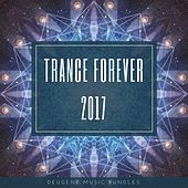 Trance Forever 2017 - EP by Various Artists