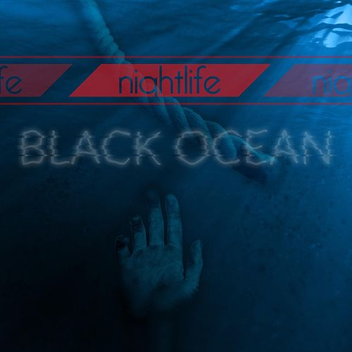 Black Ocean by Nightlife