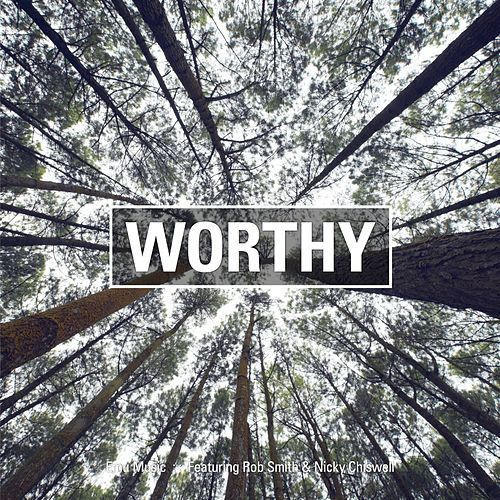 Worthy by Rob Smith