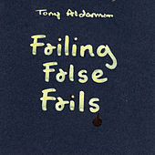 Failing False Fails by Tony Alderman