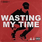 Wasting My Time by Willis