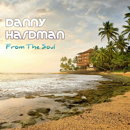 From The Soul by Denny Hardman